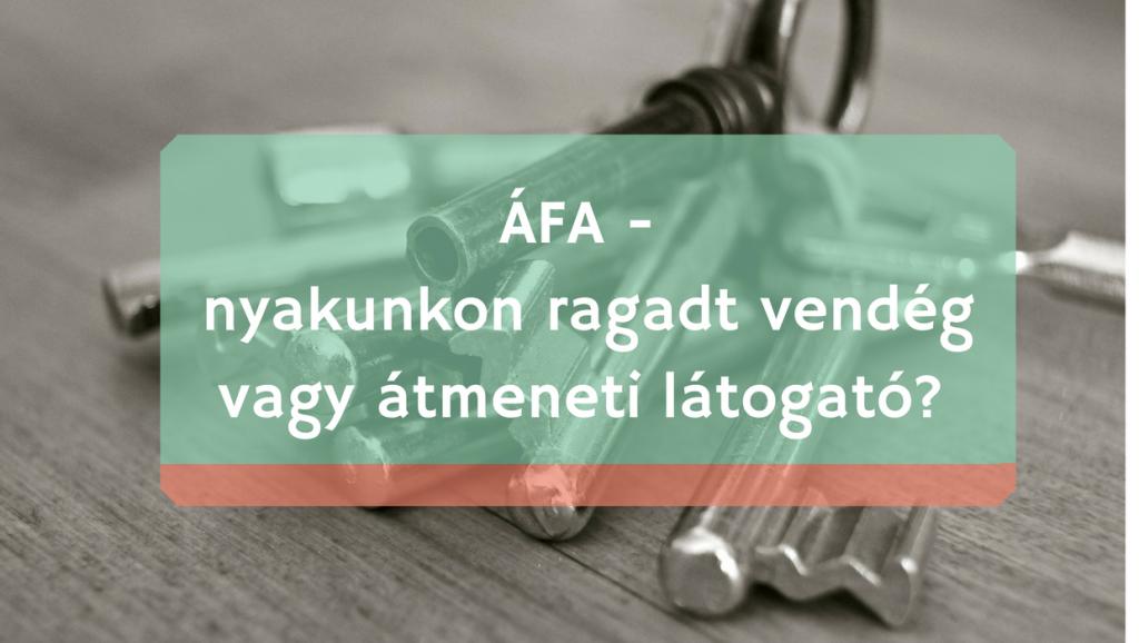 Az ÁFA olyan, mint egy kulcscsomó - nem mindegy, melyik kulcsot választod!