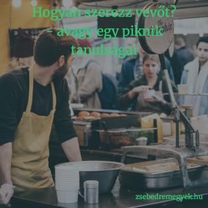 Vevőszerző módszerek mindenkinek kellenek - de vajon a jókat használod-e a saját vállalkozásodban?