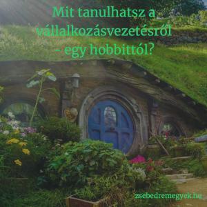 Vállalkozásvezetés hobbit módra